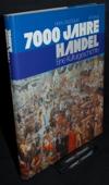 Bauer, 7000 Jahre Handel