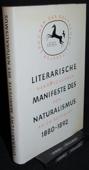 Ruprecht, Literarische Manifeste des Naturalismus