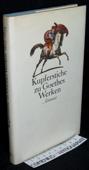 Kupferstiche, zu Goethes Werken