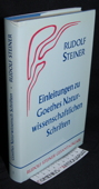 Steiner, Einleitungen zu Goethes naturwissenschaftlichen Schriften