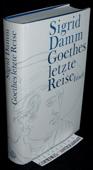 Damm, Goethes letzte Reise