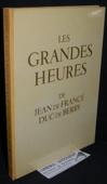 Duc de Berry, Les Grandes Heures