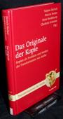 Bartsch, Das Originale der Kopie