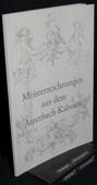 Meisterzeichnungen, aus dem Amerbach-Kabinett