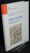 Rusterholz / Zwahlen, Liebe und Tod