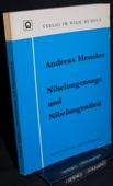 Heusler, Nibelungensage und Nibelungenlied