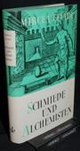 Eliade, Schmiede und Alchemisten