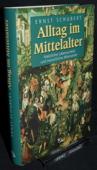 Schubert, Alltag im Mittelalter