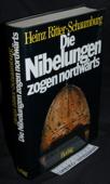 Ritter, Die Nibelungen zogen nordwaerts
