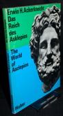 Ackerknecht, Das Reich des Asklepios