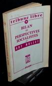 Mollet, Bilan et perspectives socialistes