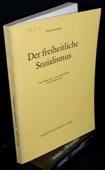 Gartmann, Der freiheitliche Sozialismus