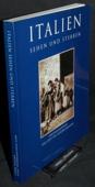 Italien - Sehen und Sterben, Photographien (1845 - 1870)
