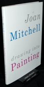 Mitchell, Drawing into Painting