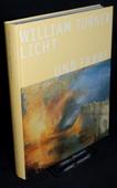 William Turner, Licht und Farbe