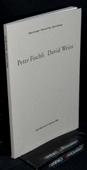 Curiger / Frey / Groys, Peter Fischli David Weiss