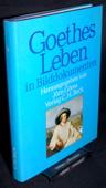 Goeres, Goethes Leben in Bilddokumenten