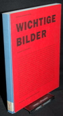 Stahel / Heller, Wichtige Bilder