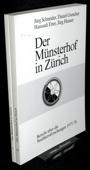 Stadtkernforschungen 1977/78, Der Muensterhof in Zuerich