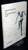 Berger, Figuerliche Bildhauerei