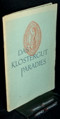 Georg Fischer AG, Das Klostergut Paradies