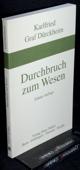 Duerckheim, Durchbruch zum Wesen