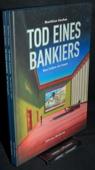 Gnehm, Tod eines Bankiers