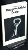 Friedl / Ohlhauser, Das gewoehnliche Design