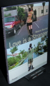 Manchot, Love is a stranger