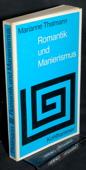 Thalmann, Romantik und Manierismus
