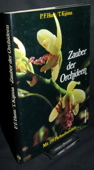 Hunt, Zauber der Orchideen