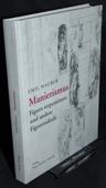 Maurer, Manierismus