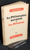 Haldane, La philosophie marxiste et les sciences