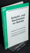 Ulich / Baitsch, Schicht- und Nachtarbeit im Betrieb