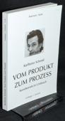 Schmid, Vom Produkt zum Prozess