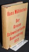 Muehlestein, Der grosse schweizerische Bauernkrieg 1653