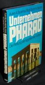Tadema, Unternehmen Pharao