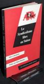 Bratschi, Le syndicalisme libre en Suisse