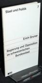 Gruner, Regierung und Opposition