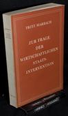 Marbach, Zur Frage der wirtschaftlichen Staatsintervention