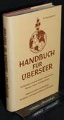 Baumgartner, Handbuch fuer Ueberseer