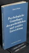 Walter, Psychologische Grundlagen der Entwicklung