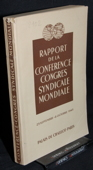 Rapport, Congres syndicale mondiale 1945