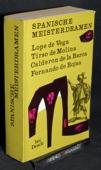 Rojas / Vega / Molina / la Barca, Spanische Meisterdramen