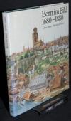 Menz / Weber, Bern im Bild 1680 - 1880