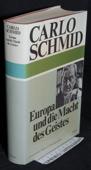 Schmid, Europa und die Macht des Geistes