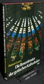 Cowen, Die Rosenfenster der gotischen Kathedralen