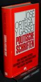 Ortega y Gasset, Politische Schriften