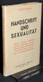 Neuber, Handschrift und Sexualitaet