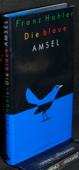Hohler, Die blaue Amsel